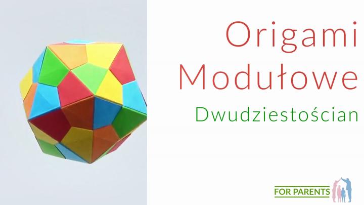 Origami Dwudziestościan – średnie origami modułowe